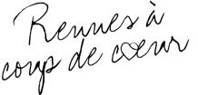 Rennes à coup de coeur, blog Rennais d'actualités